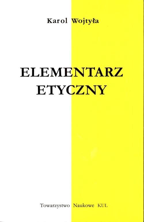 okładka Elementarz etyczny, Książka | Wojtyła Karol