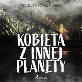 okładka Kobieta z innej planety, Audiobook | Konczyński Tadeusz