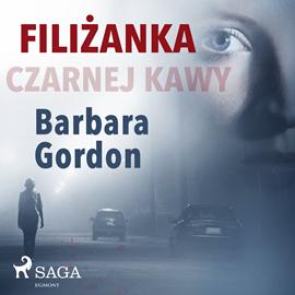 okładka Filiżanka czarnej kawy, Audiobook | Gordon Barbara