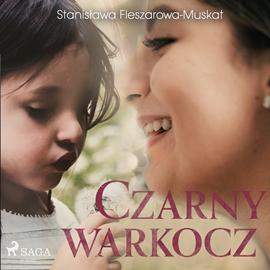 okładka Czarny warkocz, Audiobook | Fleszarowa-Muskat Stanisława