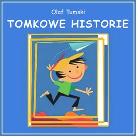 okładka Tomkowe historie, Audiobook | Olaf Tumski