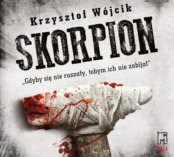 okładka Skorpion, Audiobook   Krzysztof Wójcik