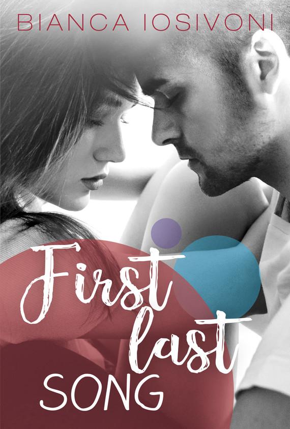 okładka First last songebook | epub, mobi | Iosivoni Bianca