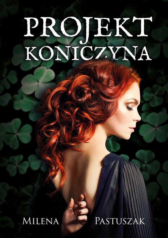 okładka Projekt Koniczyna, Ebook | Milena Pastuszak