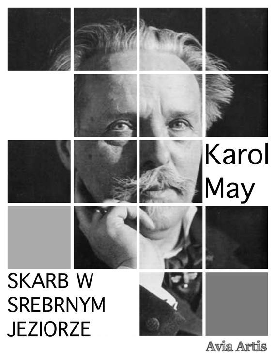 okładka Skarb w Srebrnym Jeziorze, Ebook   Karol May