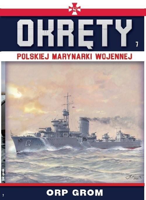 okładka Okręty Polskiej Marynarki Wojennej Tom 7 ORP Grom, Książka |