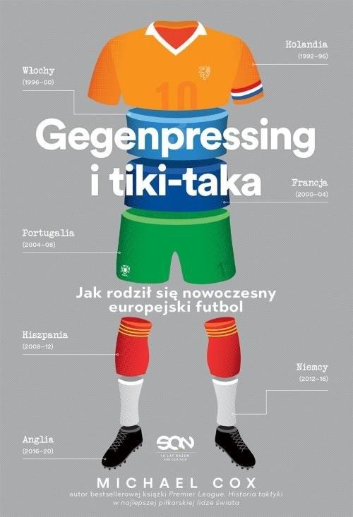 okładka Gegenpressing i tiki-taka Jak rodził się nowoczesny europejski futbolksiążka |  | Cox Michael