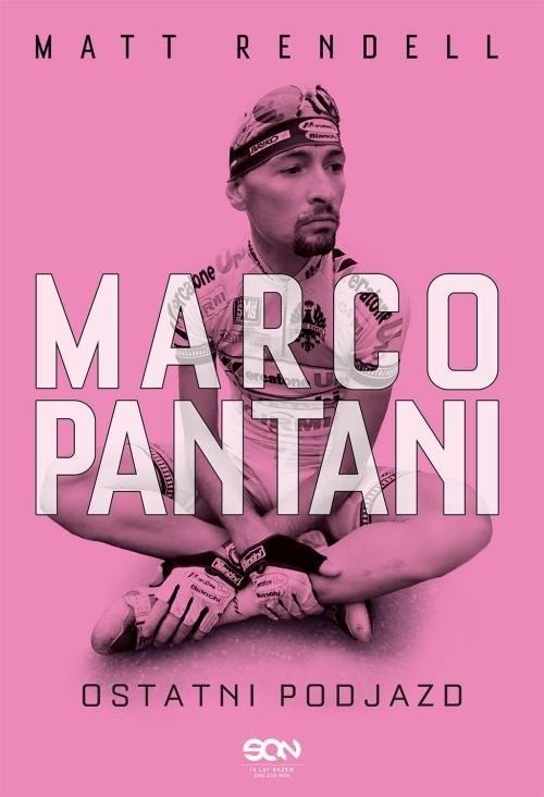 okładka Marco Pantani Ostatni podjazd, Książka | Rendell Matt