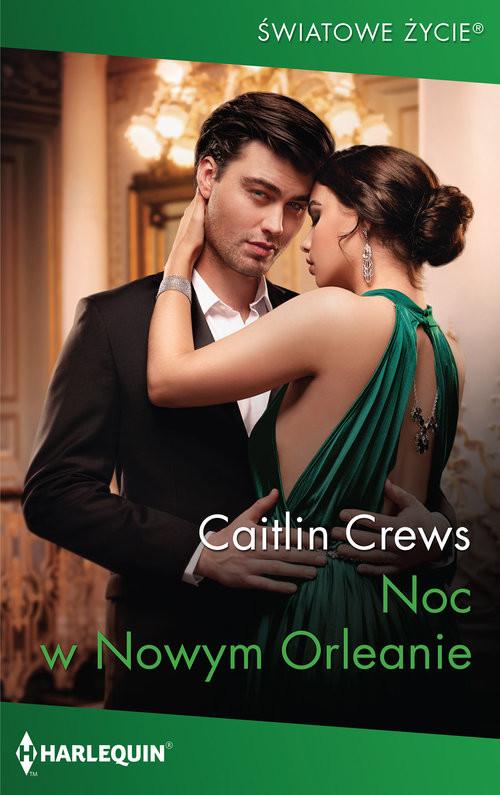 okładka Noc w Nowym Orleanie / Światowe Życie, Książka   Caitlin Crews