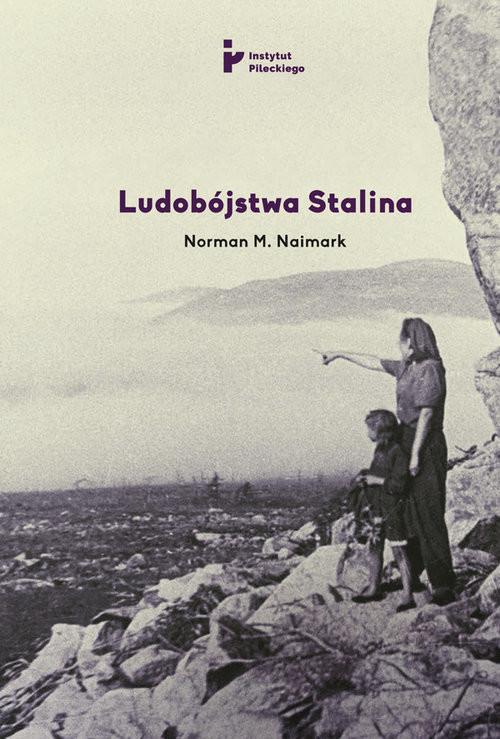 okładka Ludobójstwa Stalina, Książka | Norman M. Naimark