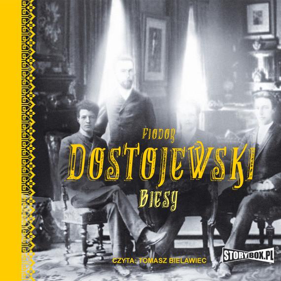 okładka Biesy, Audiobook   Fiodor Dostojewski