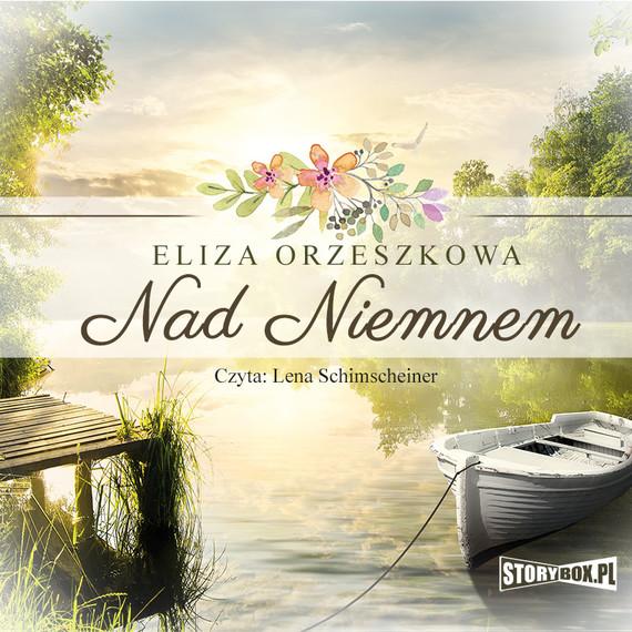 okładka Nad Niemnem, Audiobook   Eliza Orzeszkowa