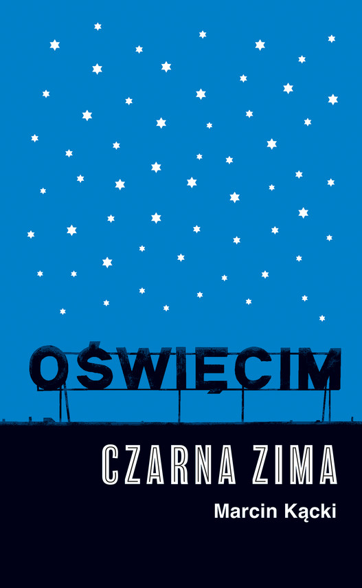 okładka Oświęcim. Czarna zimaebook | epub, mobi | Marcin Kącki