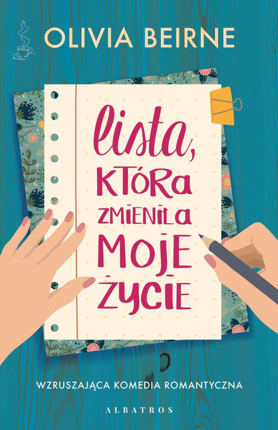 okładka Lista, która zmieniła moje życie, Ebook   Olivia Beirne