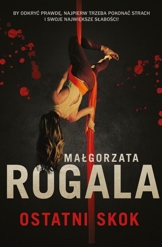 okładka Ostatni skok, Ebook | Małgorzata Rogala