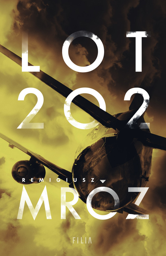 okładka Lot 202ebook | epub, mobi | Remigiusz Mróz