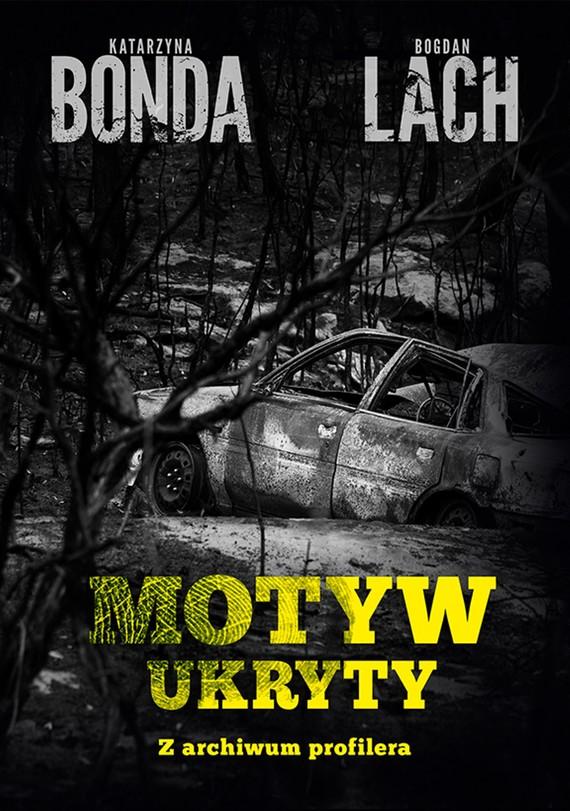 okładka Motyw ukryty, Ebook | Katarzyna Bonda, Bogdan Lach