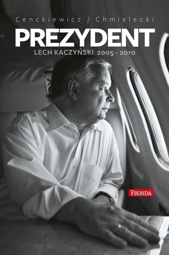 okładka Prezydent, Ebook | Adam Chmielecki, Sławomir Cenckiewicz