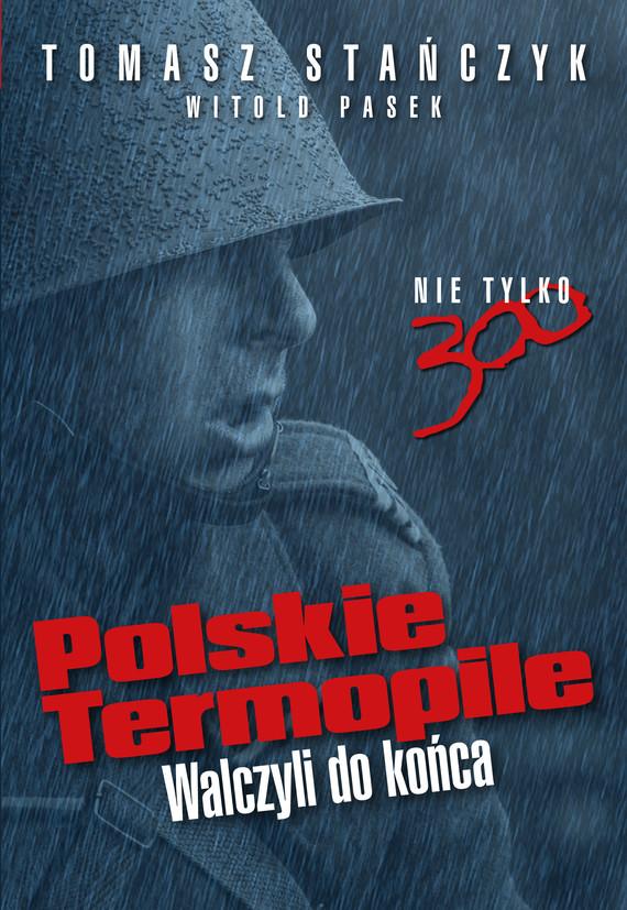okładka Polskie Termopile, Ebook | Tomasz Stańczyk