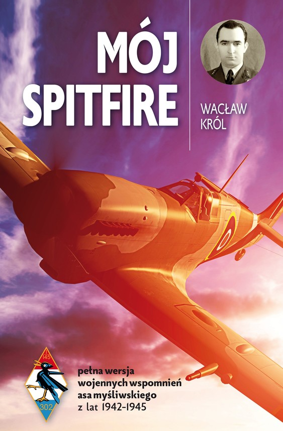 okładka Mój Spitfire, Ebook | Wacław Król