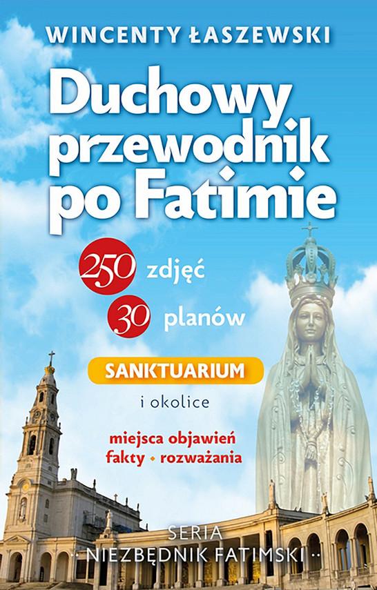 okładka Duchowy przewodnik po Fatimieebook | epub, mobi, pdf | Wincenty Łaszewski