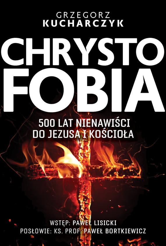 okładka Chrystofobiaebook | epub, mobi | Grzegorz  Kucharczyk