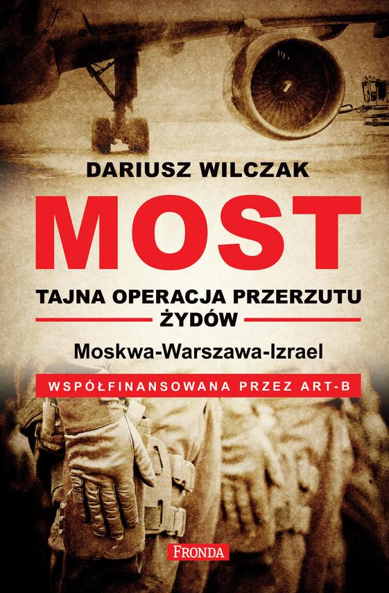 okładka Most - tajna operacja przerzutu żydów, Ebook | Wilczak Dariusz