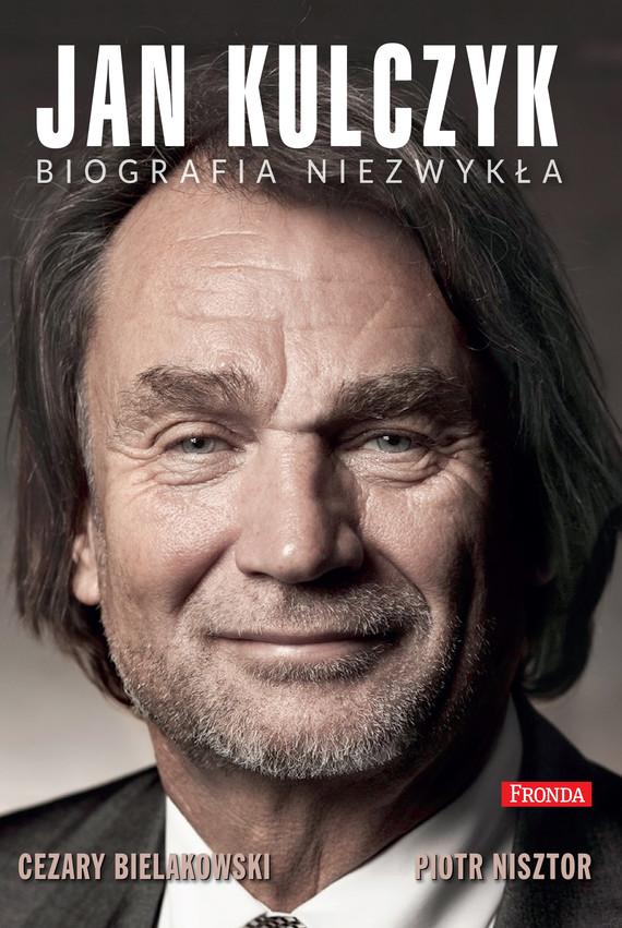 okładka Jan Kulczyk, Ebook   Piotr Nisztor, Cezary Bielakowski