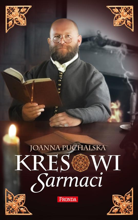 okładka Kresowi Sarmaciebook | epub, mobi, pdf | Joanna Puchalska