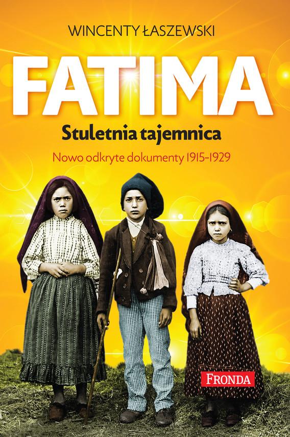 okładka Fatimaebook   epub, mobi, pdf   Wincenty Łaszewski