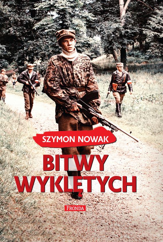 okładka Bitwy wyklętychebook | epub, mobi, pdf | Szymon Nowak