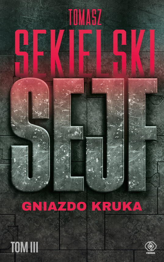 okładka Sejf. Gniazdo Kruka, Ebook   Tomasz Sekielski