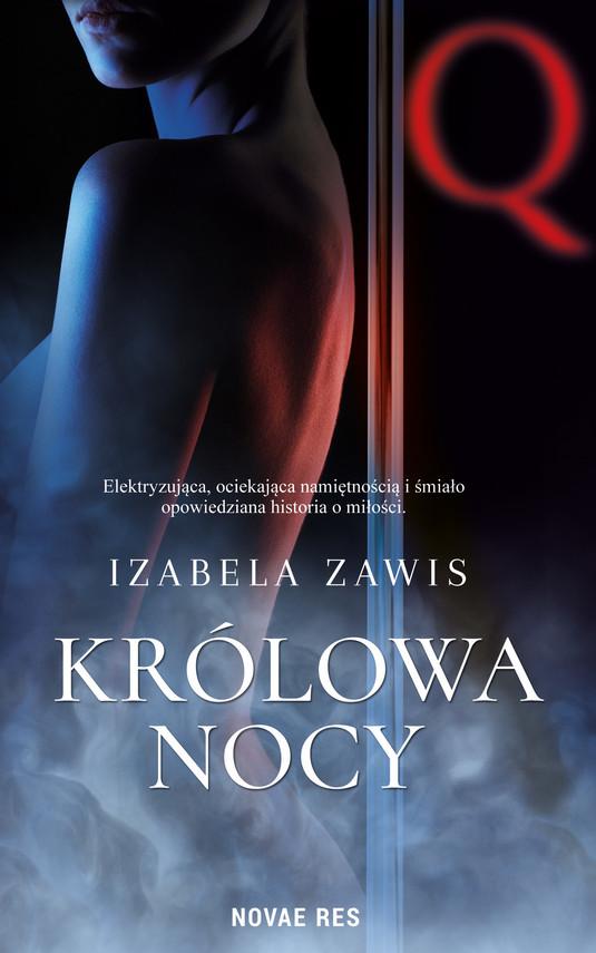 okładka Królowa nocyebook   epub, mobi   Izabela Zawis