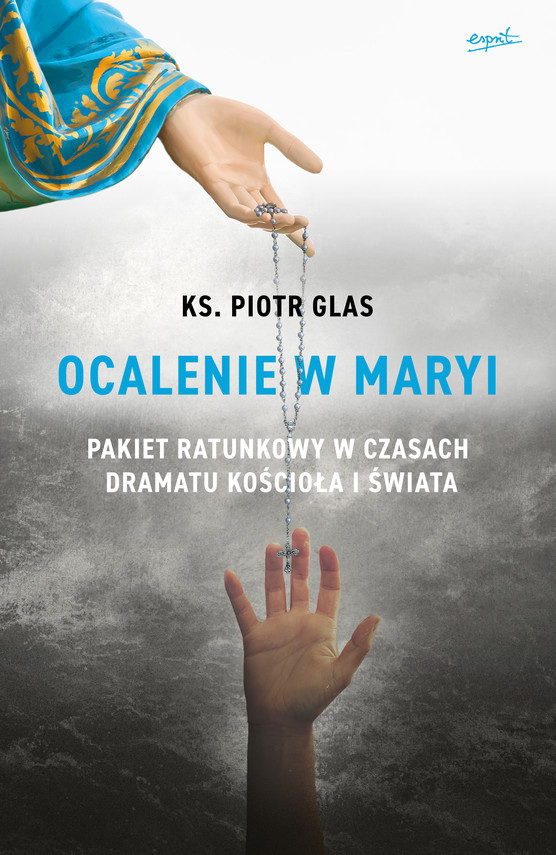okładka Ocalenie w Maryiebook | epub, mobi | ks. Piotr Glas