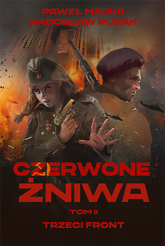 okładka Czerwone żniwa. Tom 2książka |  | Paweł Majka, Radosław Rusak