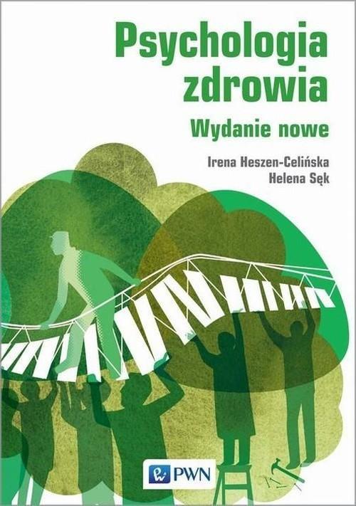 okładka Psychologia zdrowia, Książka | Irena Heszen-Celińska, Helena  Sęk