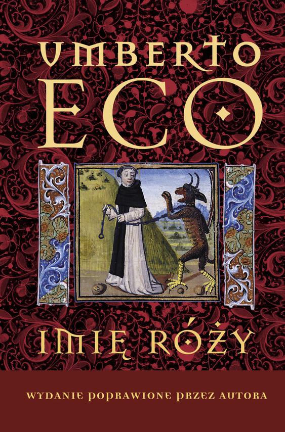 okładka Imię róży Wydanie poprawione przez autora, Ebook | Umberto Eco