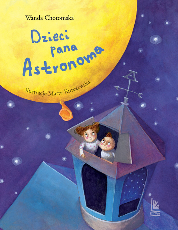 okładka Dzieci Pana Astronomaebook | epub, mobi | Wanda Chotomska