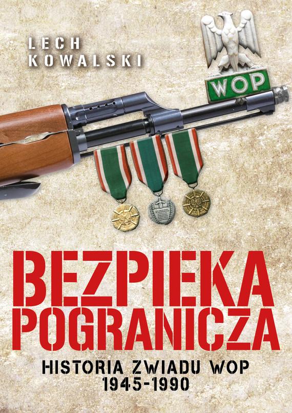 okładka Bezpieka pograniczaebook | epub, mobi | Lech Kowalski