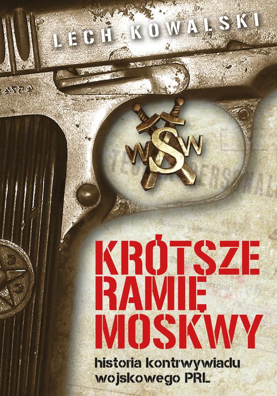 okładka Krótsze ramię Moskwy, Ebook | Lech Kowalski