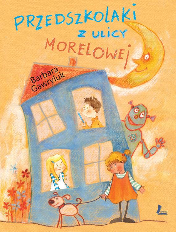 okładka Przedszkolaki z ulicy Morelowejebook | epub, mobi | Barbara  Gawryluk