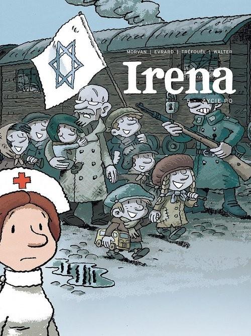 okładka Irena 5 - Życie po/Timof, Książka | Praca Zbiorowa