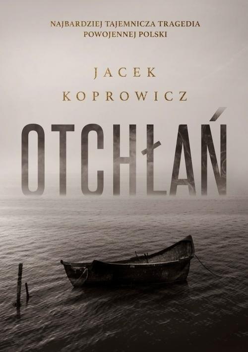 okładka Otchłań, Książka | Koprowicz Jacek