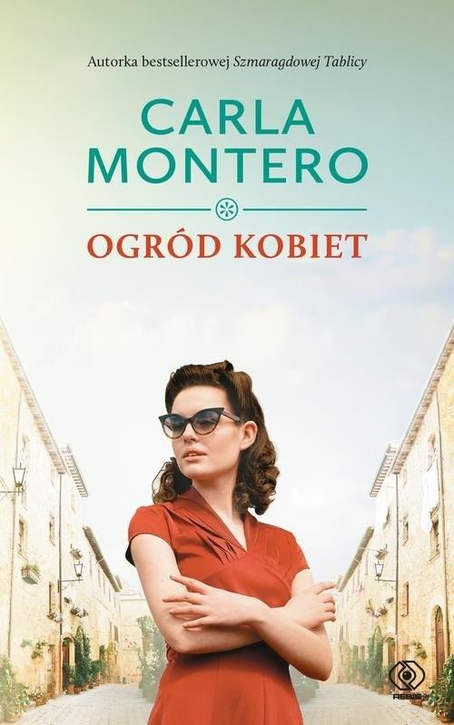 okładka Ogród kobiet, Książka   Carla Montero