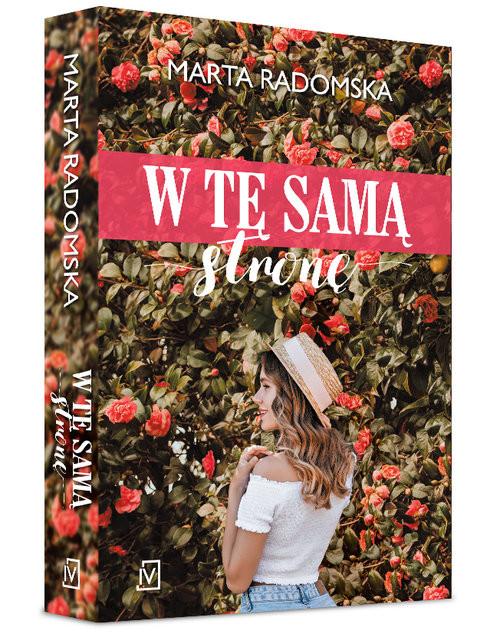 okładka W tę samą stronę, Książka | Marta Radomska