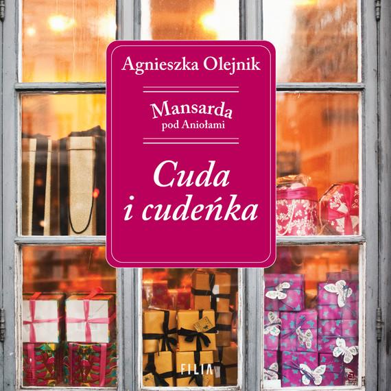 okładka Cuda i cudeńkaaudiobook | MP3 | Agnieszka Olejnik