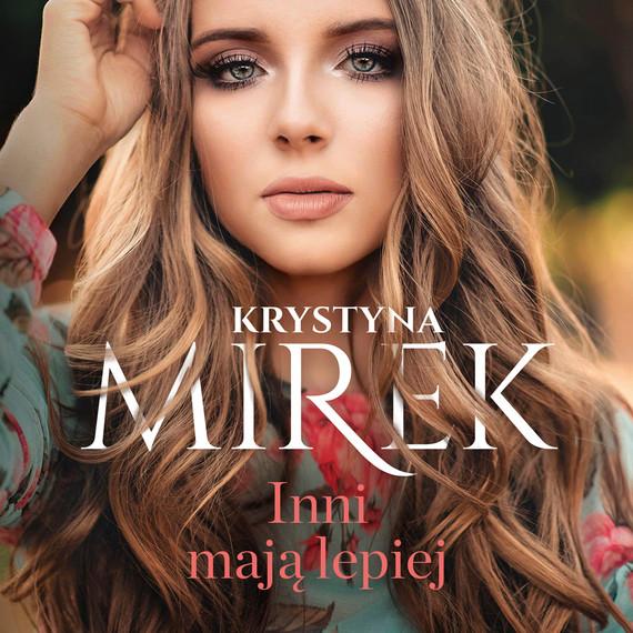 okładka Inni mają lepiejaudiobook | MP3 | Krystyna Mirek