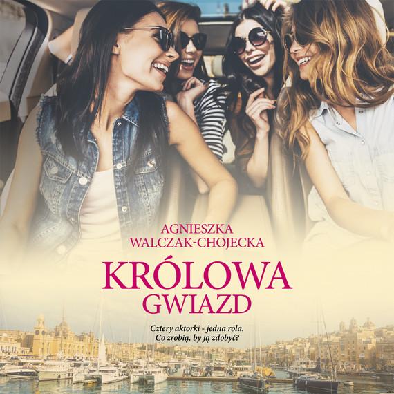 okładka Królowa gwiazdaudiobook | MP3 | AGNIESZKA WALCZAK-CHOJECKA