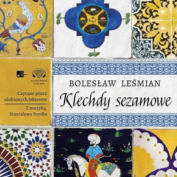 okładka Klechdy sezamowe, Audiobook | Bolesław  Leśmian
