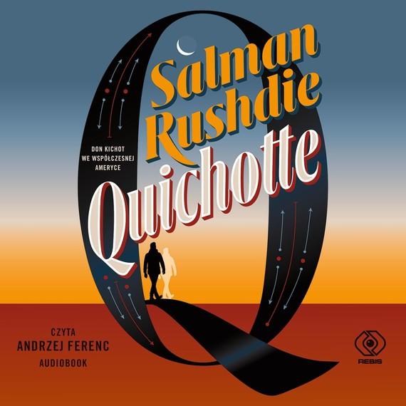 okładka Quichotteaudiobook | MP3 | Salman Rushdie
